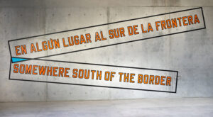 Lawrence Weiner, Somewhere South of the Border, 2020, intervento site specific realizzato per Casa Wabi