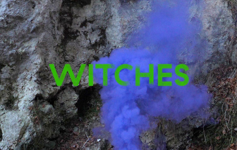 Witches. Angela Anderson & Ana Hoffner ex-Prvulovic*, Pauline Curnier Jardin, Joachim Koester, Neda Saeedi, Esther Strauß