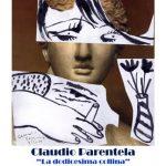 """""""La dodicesima collina"""",mostra personale online di Claudio Parentela"""