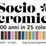 SOCIOCROMIE. 100 ANNI IN 25 COLORI