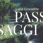 Luca Crocicchi. Passaggi