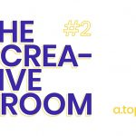 THE CREATIVE ROOM #2  The Future of Art and the Art of the Future